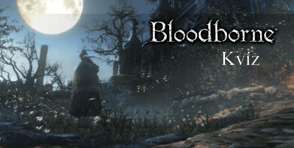 Bloodborne kvízy